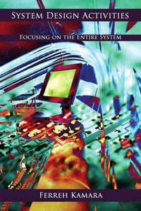 System Design Activities: Focusing on the Entire System-cover