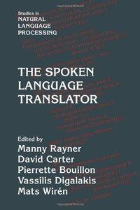 The Spoken Language Translator (Studies in Natural Language Processing)-cover