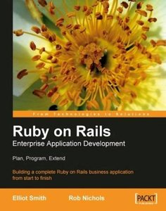 Ruby on Rails Enterprise Application Development: Plan, Program, Extend-cover