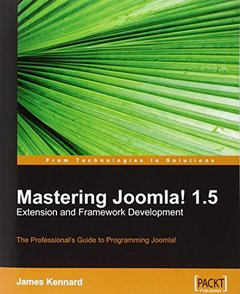 Mastering Joomla! 1.5 Extension and Framework Development-cover