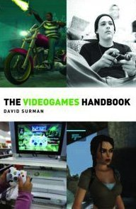 The Videogames Handbook (Media Practice?)-cover