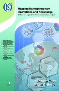 Mapping Nanotechnology Innovations and Knowledge (Integrated Series in Information Systems)-cover