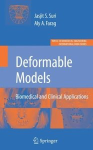 Deformable Models: Biomedical and Clinical Applications (Topics in Biomedical Engineering. International Book Series) (Topics in Biomedical Engineering. International Book Series)-cover