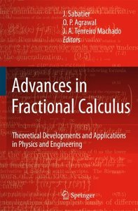 Advances in Fractional Calculus: Theoretical Developments and Applications in Physics and Engineering-cover