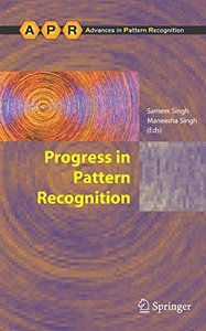 Progress in Pattern Recognition (Advances in Pattern Recognition)