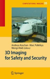 3D Imaging for Safety and Security (Computational Imaging and Vision)-cover