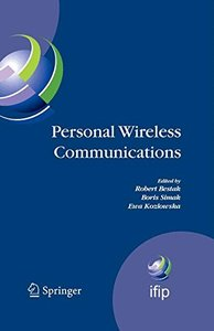 Personal Wireless Communications: The 12th IFIP International Conference on Personal Wireless Communications (PWC 2007), Prague, Czech Republic, September ... Federation for Information Processing)-cover