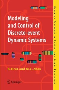 Modeling and Control of Discrete-event Dynamic Systems: with Petri Nets and Other Tools-cover