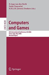 Computers and Games: 5th International Conference, CG 2006, Turin, Italy, May 29-31, 2006, Revised Papers (Lecture Notes in Computer Science)