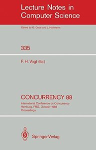 Concurrency 88: International Conference on Concurrency Hamburg, FRG, October 18-19, 1988. Proceedings (Lecture Notes in Computer Science)-cover