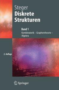 Diskrete Strukturen: Band 1: Kombinatorik, Graphentheorie, Algebra (Springer-Lehrbuch)