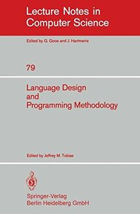 Language Design and Programming Methodology: Proceedings of a Symposium, Held in Sidney, Australia, September 10-11, 1979 (Lecture Notes in Computer Science)-cover