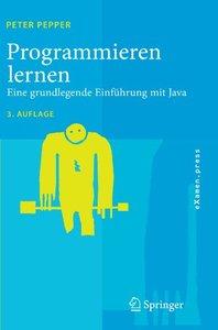 Programmieren lernen: Eine grundlegende Einf?hrung mit Java (eXamen.press)-cover