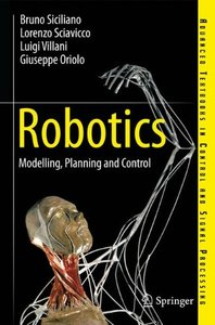 Robotics: Modelling, Planning and Control (Advanced Textbooks in Control and Signal Processing)-cover