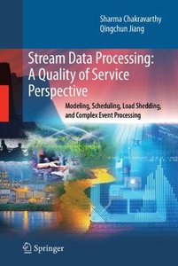 Stream Data Processing: Issues and Solutions (Advances in Database Systems)