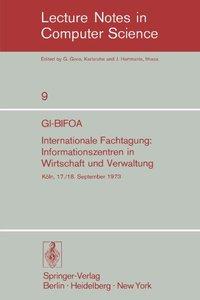 GI-BIFOA Internationale Fachtagung: Informationszentren in Wirtschaft und Verwaltung (Lecture Notes in Computer Science,)