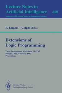 Extensions of Logic Programming: Third International Workshop, ELP '92, Bologna, Italy, February 26-28, 1992. Proceedings (Lecture Notes in Computer Science)-cover