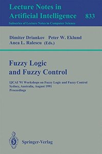 Fuzzy Logic and Fuzzy Control: IJCAI '91 Workshops on Fuzzy Logic and Fuzzy Control, Sydney, Australia, August 24, 1991. Proceedings (Lecture Notes in Computer Science)-cover