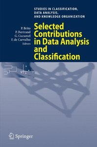 Selected Contributions in Data Analysis and Classification (Studies in Classification, Data Analysis, and Knowledge Organization) (Studies in Classification, Data Analysis, and Knowledge Organization)