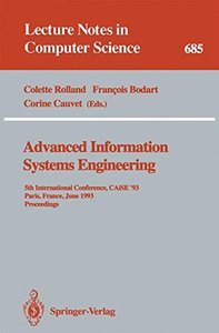 Advanced Information Systems Engineering: 5th International Conference, CAiSE '93, Paris, France, June 8-11, 1993. Proceedings (Lecture Notes in Computer Science)-cover