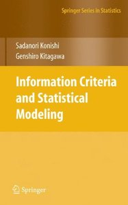 Information Criteria and Statistical Modeling (Springer Series in Statistics)