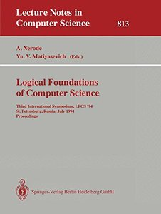 Logical Foundations of Computer Science: Third International Symposium, LFCS '94, St. Petersburg, Russia, July 11-14, 1994. Proceedings (Lecture Notes in Computer Science)-cover