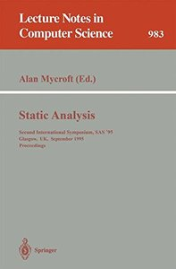 Static Analysis: Second International Symposium, SAS '95, Glasgow, UK, September 25 - 27, 1995. Proceedings (Lecture Notes in Computer Science)-cover
