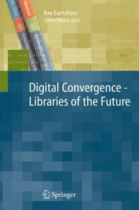 Digital Convergence - Libraries of the Future-cover