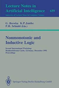 Nonmonotonic and Inductive Logic: Second International Workshop, Reinhardsbrunn Castle, Germany, December 2-6, 1991. Proceedings (Lecture Notes in Computer Science)-cover