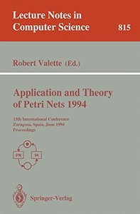Application and Theory of Petri Nets 1994: 15th International Conference, Zaragoza, Spain, June 20-24, 1994. Proceedings (Lecture Notes in Computer Science)-cover