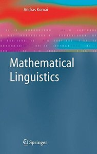 Mathematical Linguistics (Advanced Information and Knowledge Processing)