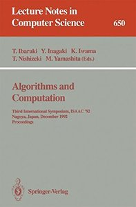 Algorithms and Computation: Third International Symposium, ISAAC '92, Nagoya, Japan, December 16-18, 1992. Proceedings (Lecture Notes in Computer Science)-cover