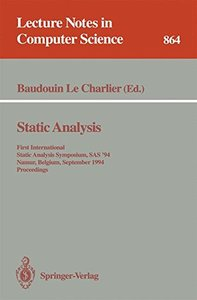 Static Analysis: First International Static Analysis Symposium, SAS '94, Namur, Belgium, September 28 - 30, 1994. Proceedings (Lecture Notes in Computer Science)-cover