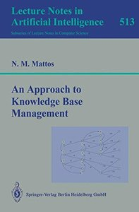 An Approach to Knowledge Base Management (Lecture Notes in Computer Science)