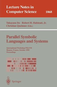 Parallel Symbolic Languages and Systems: International Workshop, PSLS '95, Beaune, France, October (2-4), 1995. Proceedings (Lecture Notes in Computer Science)