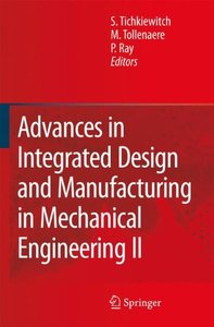 Advances in Integrated Design and Manufacturing in Mechanical Engineering II