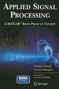 Applied Signal Processing: A MATLAB-Based Proof of Concept (Paperback)