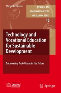 Empowering Individuals for the Future:: Technology Education and TVET for Sustainable Development