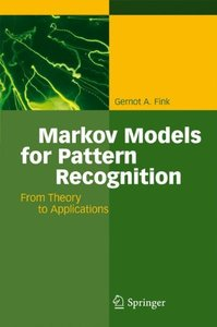 Markov Models for Pattern Recognition: From Theory to Applications