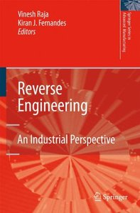 Reverse Engineering: An Industrial Perspective (Springer Series in Advanced Manufacturing)