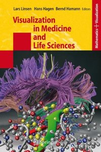 Visualization in Medicine and Life Sciences (Mathematics and Visualization)-cover