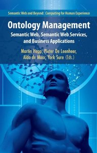 Ontology Management: Semantic Web, Semantic Web Services, and Business Applications (Semantic Web and Beyond)-cover