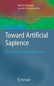 Toward Artificial Sapience: Principles and Methods for Wise Systems-cover