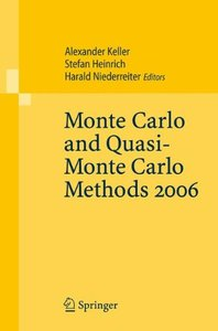 Monte Carlo and Quasi-Monte Carlo Methods 2006-cover