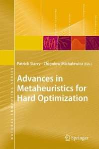 Advances in Metaheuristics for Hard Optimization (Natural Computing Series)-cover