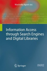 Information Access through Search Engines and Digital Libraries (The Information Retrieval Series)-cover