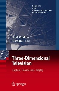 Three-Dimensional Television: Capture, Transmission, Display (Hardcover)-cover