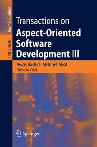Transactions on Aspect-Oriented Software Development III (Lecture Notes in Computer Science)-cover