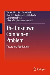 The Unknown Component Problem: Theory and Applications