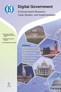 Digital Government: E-Government Research, Case Studies, and Implementation (Integrated Series in Information Systems)-cover